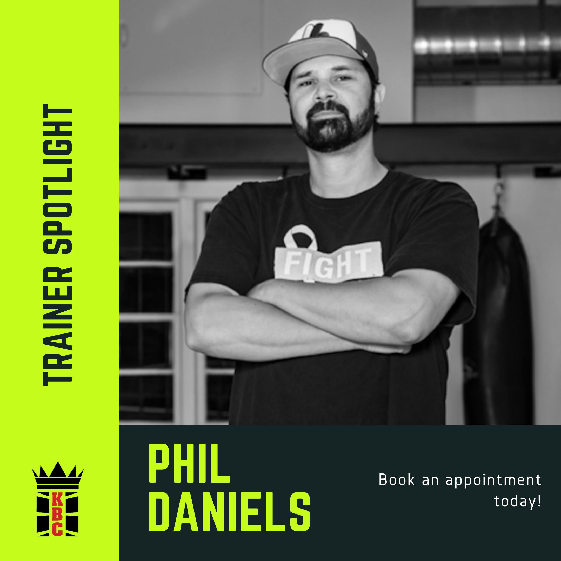 TRAINER SPOTLIGHT: Meet Phil Daniels!