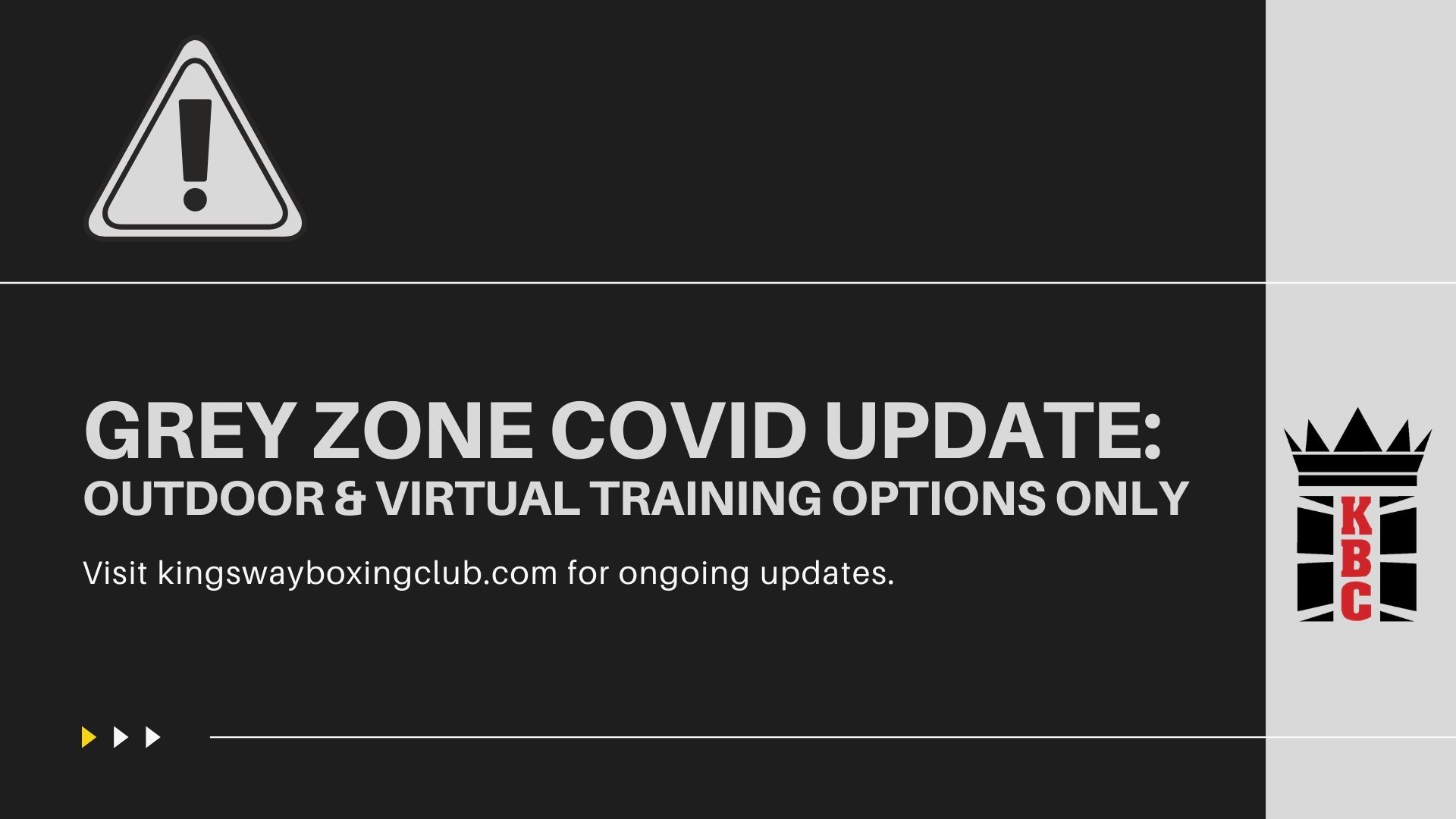 ⚠️ [COVID-19 UPDATE] GREY ZONE RESTRICTIONS: Virtual Training Only